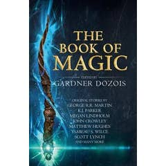 The Book of Magic: A collection of stories by various authors