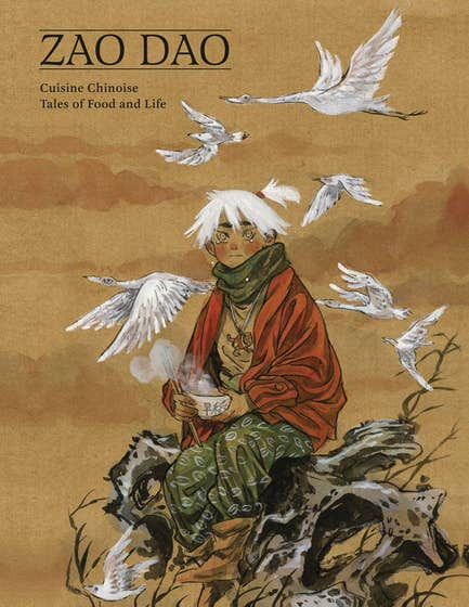 Cuisine Chinoise: Five Tales of Food and Life