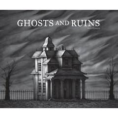 Ghosts And Ruins