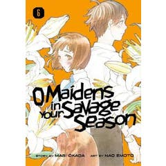 O Maidens In Your Savage Season 6