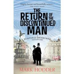 The Return of the Discontinued Man: The Burton & Swinburne Adventures