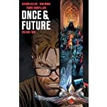 Once & Future Vol. 2