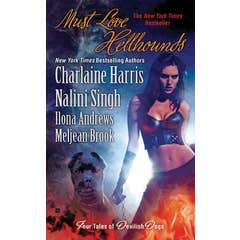 Must Love Hellhounds: Four Tales of Devilish Dogs