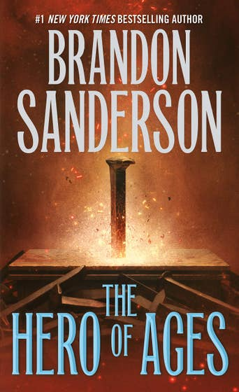 The Hero of Ages: Book Three of Mistborn