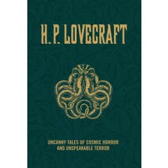 H.P. Lovecraft: Uncanny Tales of Cosmic Horror and Unspeakable Terror