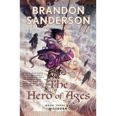 The Hero of Ages: Bk. 3: Mistborn