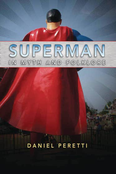 Superman in Myth and Folklore
