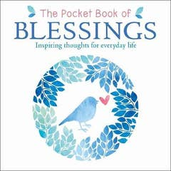 The Pocket Book of Blessings: Inspiring Thoughts for Everyday Life