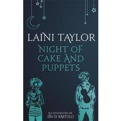 Night of Cake and Puppets: The Standalone Daughter of Smoke and Bone Graphic Novella