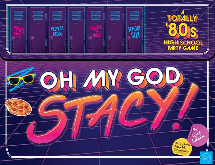 Oh My God, Stacy!: A Totally '80s High School Party Game