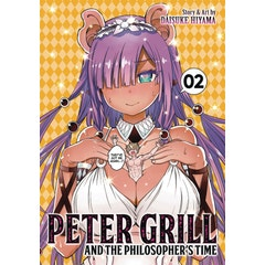 Peter Grill and the Philosopher's Time Vol. 2