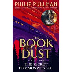 The Secret Commonwealth: The Book of Dust Volume Two: From the world of Philip Pullman's His Dark Materials - now a major BBC series