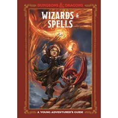 Wizards and Spells (Dungeons and Dragons): A Young Adventurer's Guide