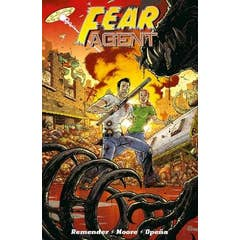 Fear Agent: Final Edition Volume 2