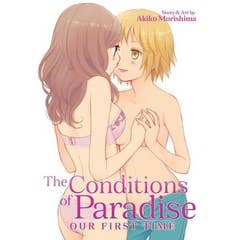 The Conditions of Paradise: Our First Time