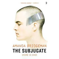 The Subjugate: The Salvation Series, Book I