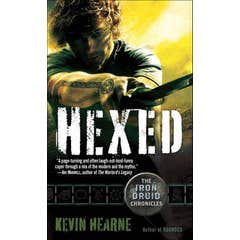 Hexed: The Iron Druid Chronicles, Book Two