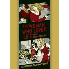 The Woman Who Loved Life And Other Stories