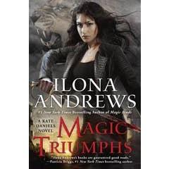Magic Triumphs: A Kate Daniels Novel