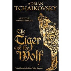 The Tiger and the Wolf