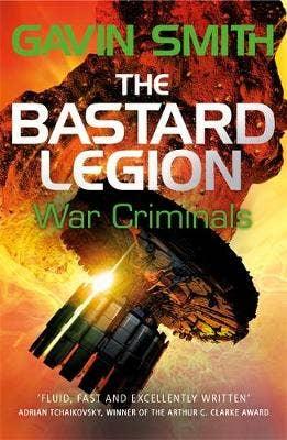 The Bastard Legion: War Criminals: Book 3