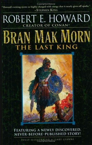 Bran Mak Morn: The Last King: A Novel