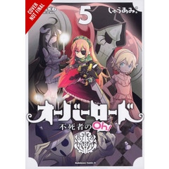 Overlord: The Undead King Oh!, Vol. 5