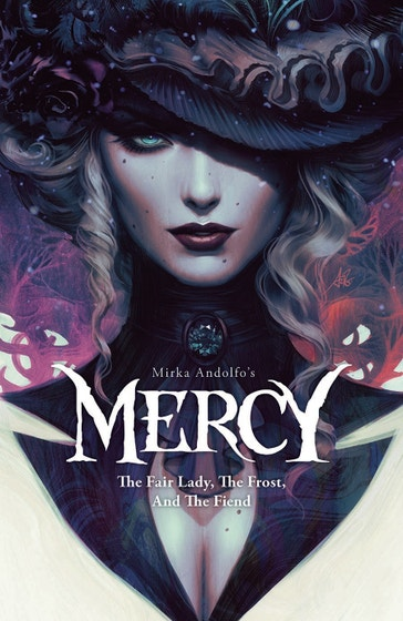 Mirka Andolfo's Mercy: The Fair Lady, The Frost, and The Fiend