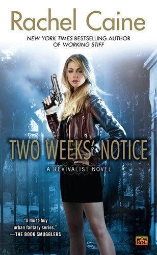 Two Weeks' Notice: A Revivalist Novel