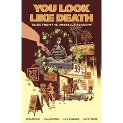 Tales From The Umbrella Academy: You Look Like Death Vol. 1