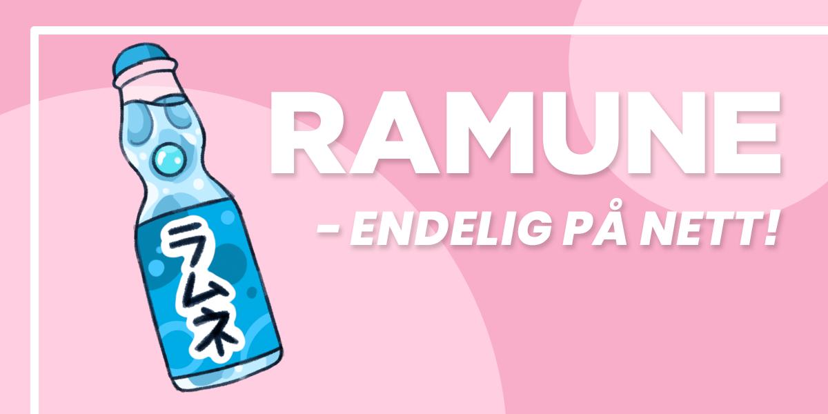 Ramune - endelig på nett!